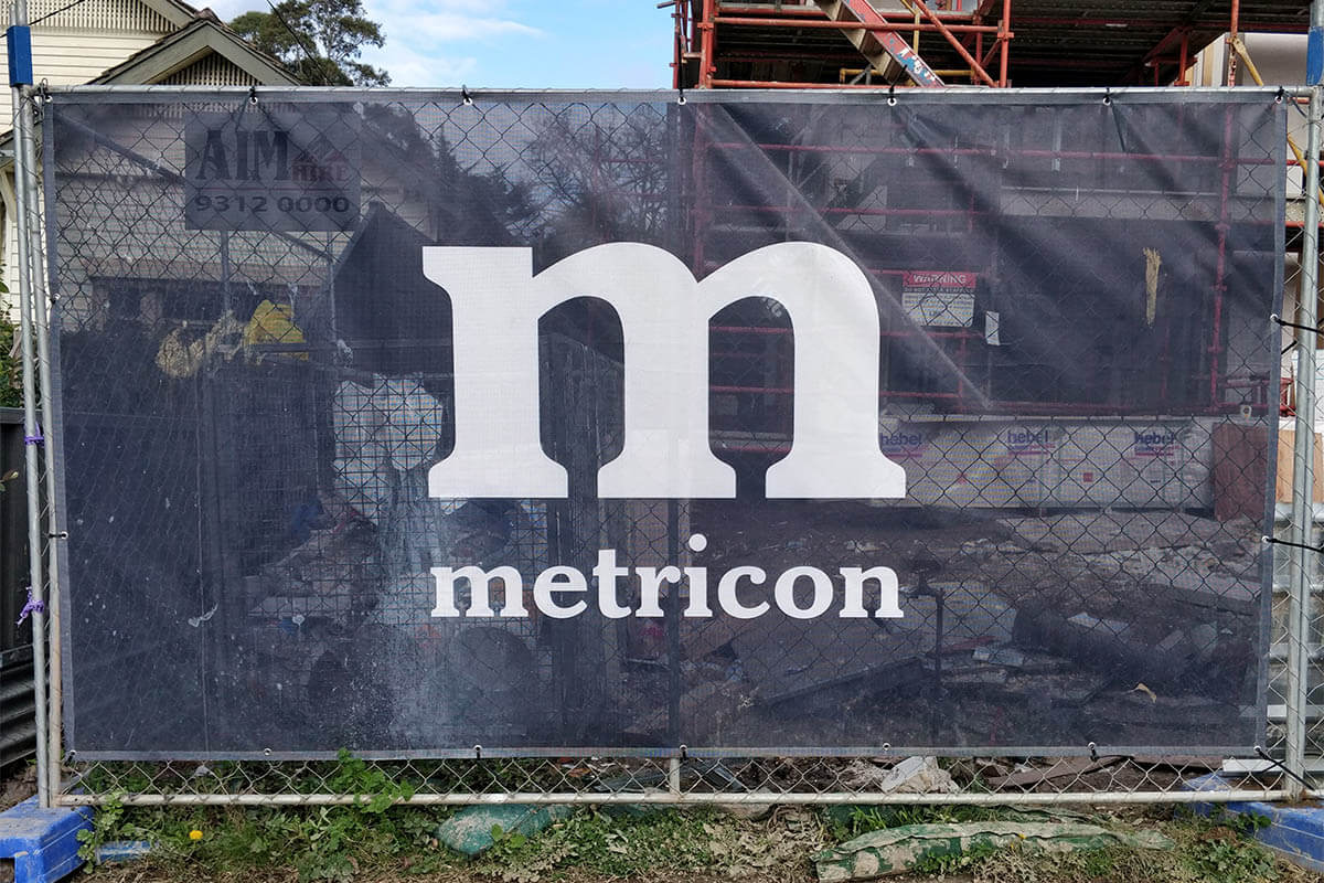 Metricon Homes Printed Banner Mesh Panel