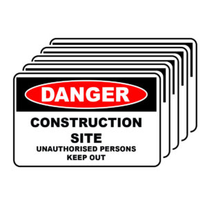 Danger - Construction Site - KEEP OUT